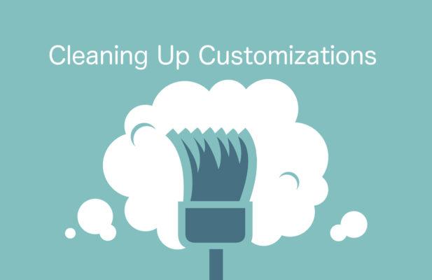 Best Practices When Deleting Salesforce Customizations
